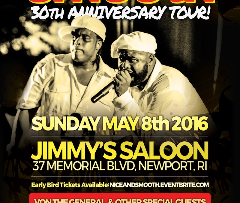 Nice & Smooth 30th Anniversary Tour – Newport, RI